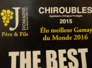 Vins Maison Jambon Meilleur Gamay du Monde 2016 - Chiroubles 2015